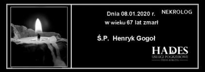 Ś.P. Henryk Gogoł